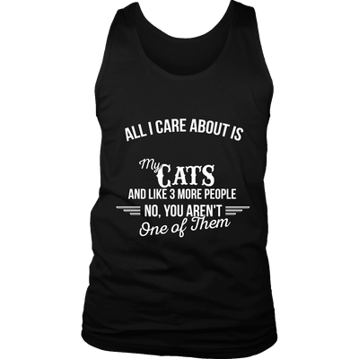 All I Care About Is My Cat - Limited Edition Shirt