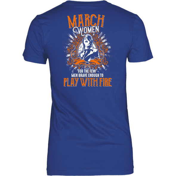Limited Edition March Women Play With Fire Back Print Shirt