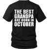 Limited Edition ***Best Grandpa Born In October*** Shirts & Hoodies