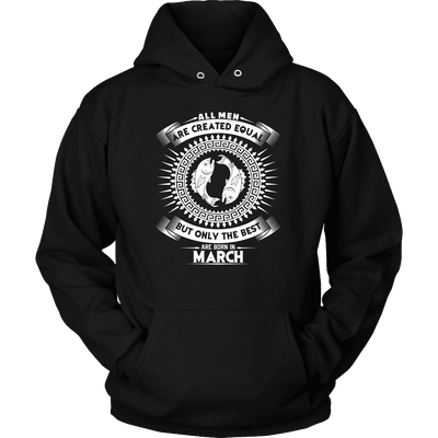 Best Are Born In March - Pisces Shirt, Hoodie & Tank