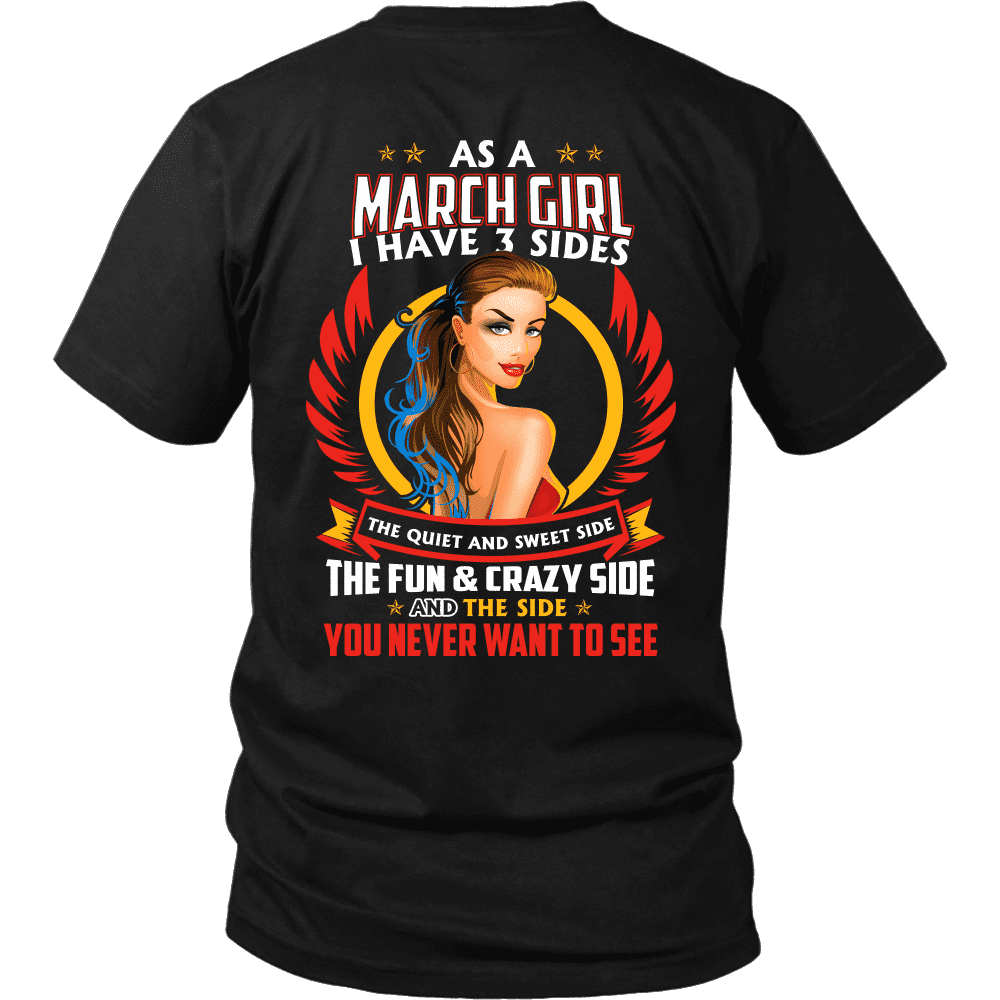 Limited Edition ***March Girl - 3 - Sides*** Shirts & Hoodies
