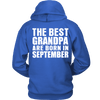 Limited Edition ***Best Grandpa Born In September*** Shirts & Hoodies