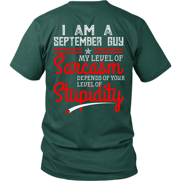 Limited Edition ***September Guy Level Of Sarcasm*** Shirts & Hoodies
