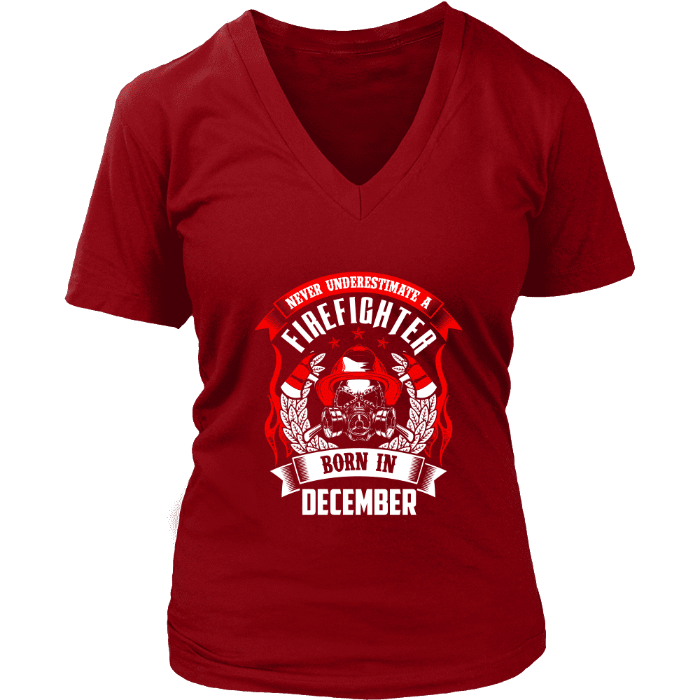 Never Underestimate December Born Firefighter Shirt, Hoodie & Tank