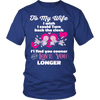 Love You Longer Shirt For Wife