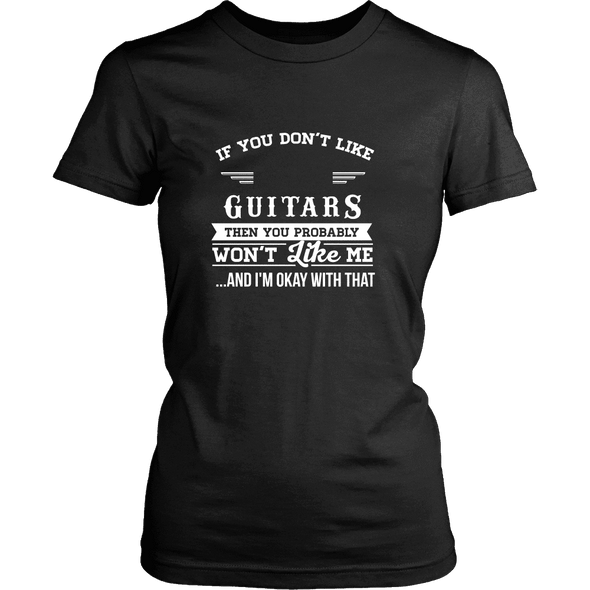 If You Don't Like Guitar Then You Won't Like Me