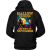 Limited Edition ***November Hallow Queens*** Shirts & Hoodies