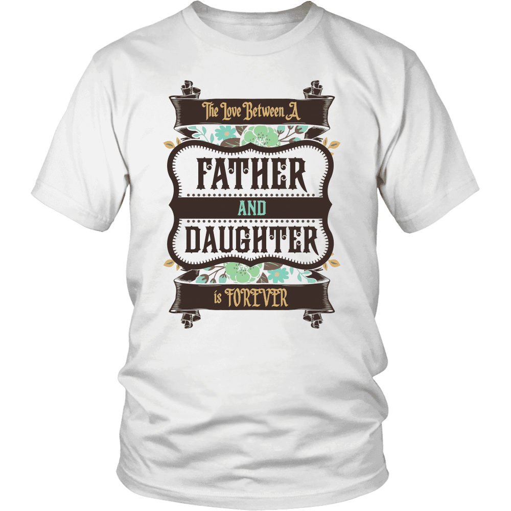 Father & Daughter Forever Shirts, Hoodie & Tank