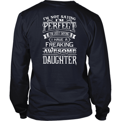 I Have A Awesome Daughter Limited Edition Shirts, Hoodie & Tank