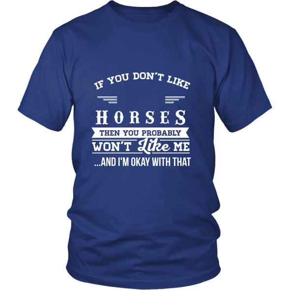 If You Don't Like Horses Then You Won't Like Me