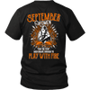 Limited Edition September Women Play With Fire Back Print Shirt