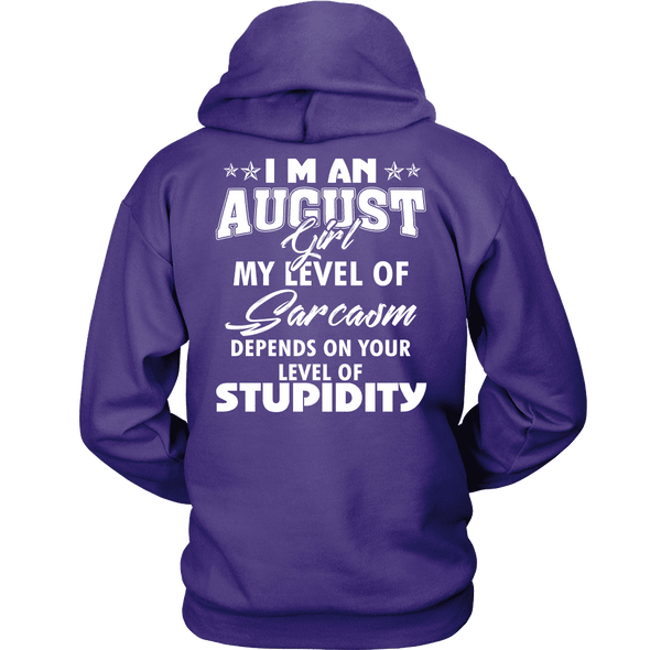Limited Edition **August Girl Sarcasm** Shirts & Hoodies