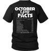 Limited Edition *** October Guy Facts*** Shirts & Hoodies