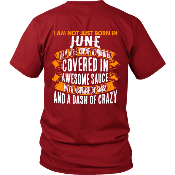 Limited Edition ***Not Just Born In June** Shirts & Hoodies