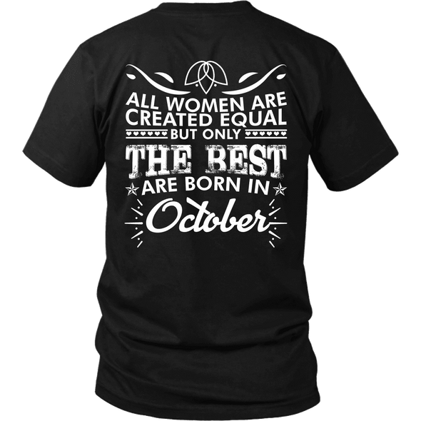 Limited Edition **Best Women Are Born In October** Shirts