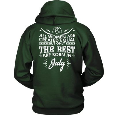 Limited Edition ***Best Women Are Born In July*** Shirts & Hoodies