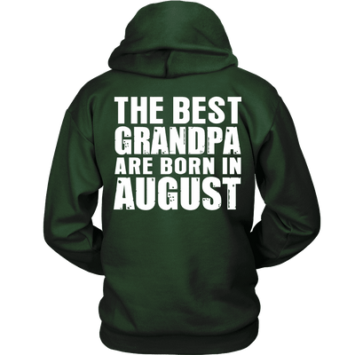 Limited Edition ***Best Grandpa Born In August*** Shirts & Hoodies