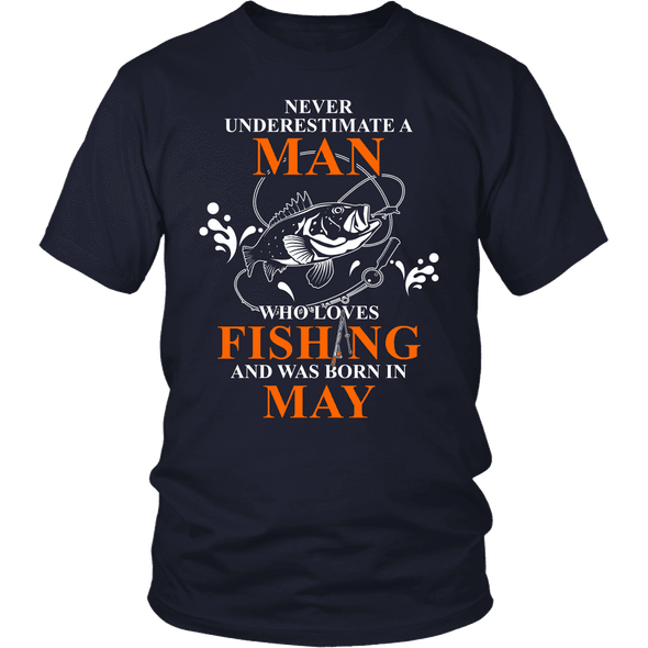 Never Underestimate A Man Who Loves Fishing