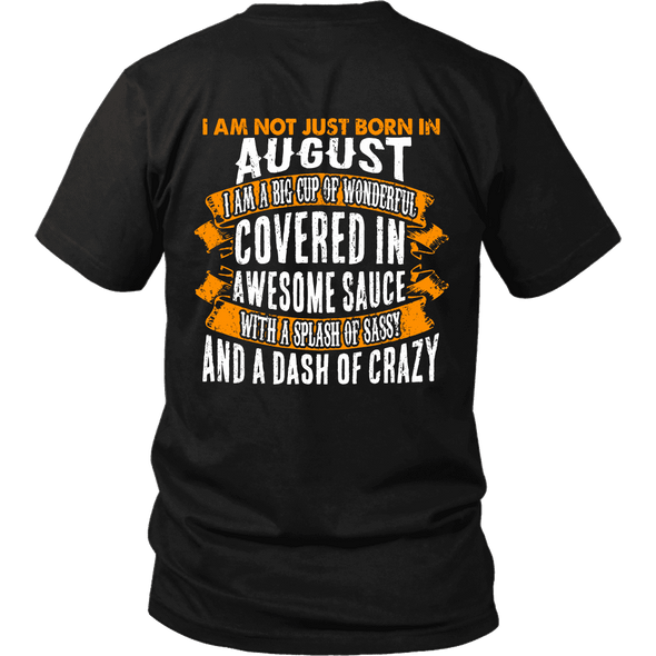 Limited Edition ***Not Just Born In August** Shirts & Hoodies