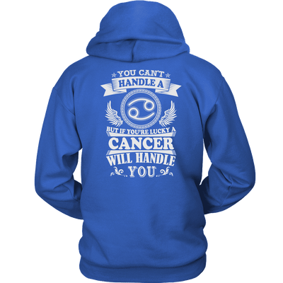 Cancer Will Handle You Limited Edition Back Print Shirts