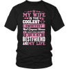 My Wife Is My Best Friend Shirts