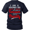 Limited Edition ***November Guy Level Of Sarcasm*** Shirts & Hoodies