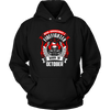 Never Underestimate October Born Firefighter Shirt, Hoodie & Tank