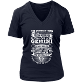 T-shirt - GEMINI DUMBEST THING WOMEN SHIRT