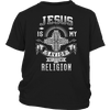 T-shirt - JESUS IS MY SAVIOR, NOT MY RELIGION - SHIRT