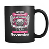 November Women Who Loves Pug Mug