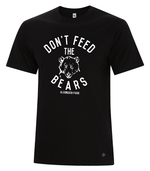 Don't Feed the Bears~ Men's tshirt