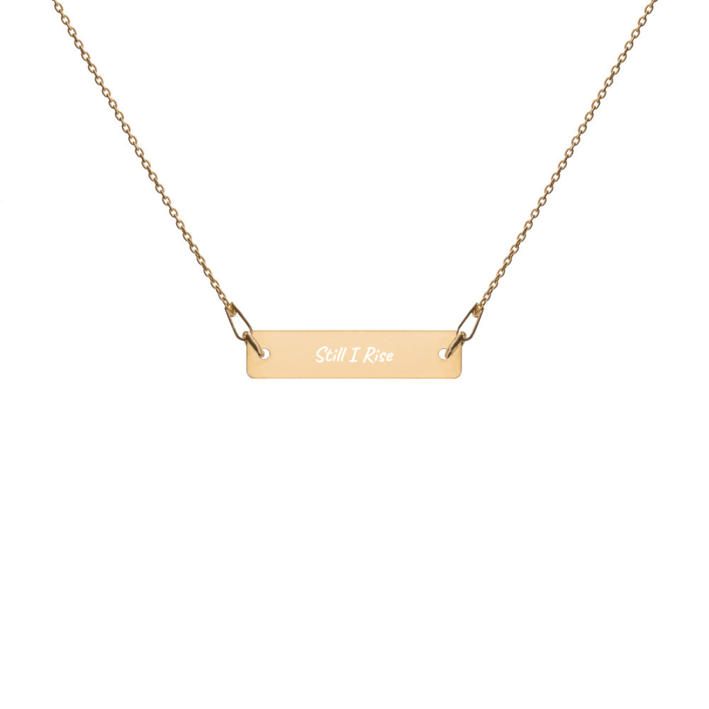 Still I Rise~Engraved Silver Bar Necklace