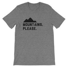 Mountains, Please. Men's Tshirt