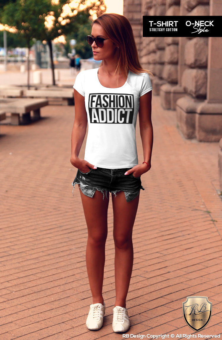 womens fashion addict tee shirts
