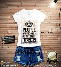 Women's T-shirt People Write Songs About Girls LIKE ME Tank Top WD040