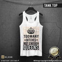 Too Many B*tches Not Enough Queens Women's T-shirt NYC Tank Top WD127