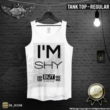 Men's Funny Slogan T-shirt I'm Shy BUT... RB Design Tank Top MD147