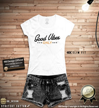 good vibes only stylish tee shirts for women
