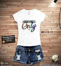 "Cool Women's T-shirt ""Good Vibes Only""   WD271"