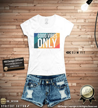 good vibes only womens t-shirts