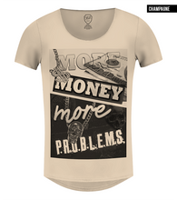 more money more problems t-shirt