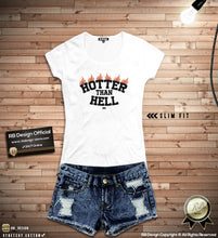 "Women's Trendy T-Shirt With Sayings ""Hotter Than Hell"" WTD385"