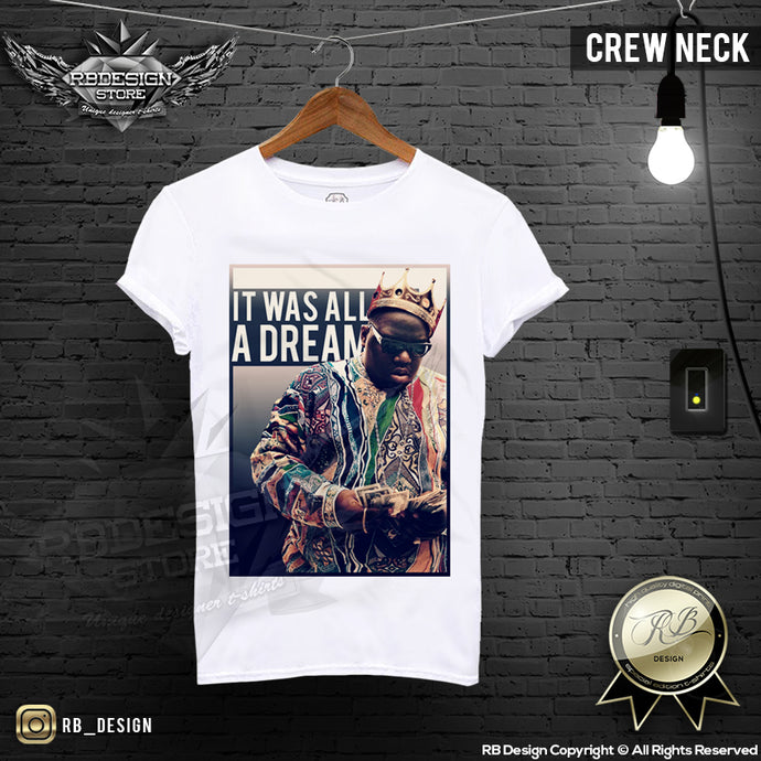Notorious BIG T-shirt It Was ALL a Dream Premium Quality Graphic Tee MD591