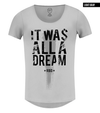 it was all a dream mens gray t-shirt