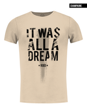 it was all a dream beige t-shirt