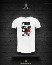 "Men's T-shirt ""Your Comfort Zone Will Kill You"" MD979"
