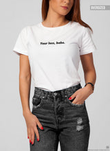 """Your Loss, Babe"" Cool Women's Graphic T-shirt WTD30"