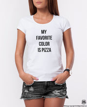 "Trendy Women's T-shirt ""My Favorite Color Is Pizza"" WTD31"