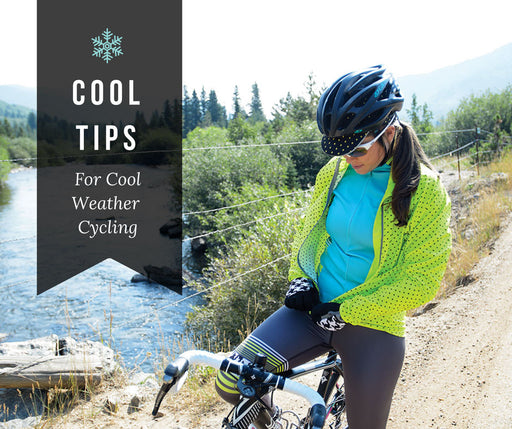 COOL TIPS FOR COOL WEATHER CYCLING