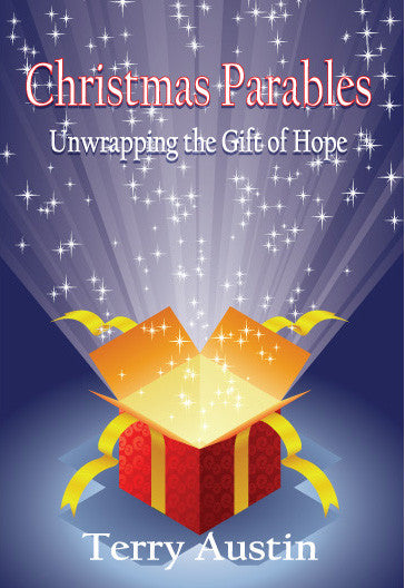 Christmas Parables: Unwrapping the Gift of Hope
